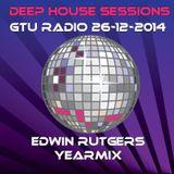 Deep House Sessions yearmix GTU radio 26-12-2014 Edwin Rutgers