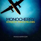 Monocherry - Echoes of Trance Melodies (Future Garage Mix)