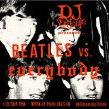 DJ YardSale presents...Beatles vs. Everybody 01-21-2019