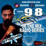 DJ FUZION IN THE MIX RADIO SERIES 98