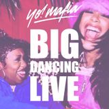 BIG DANCING LIVE - 09.01.16