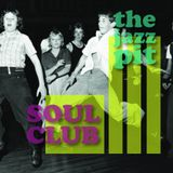 The Jazz Pit Vol 7 : Soul Club