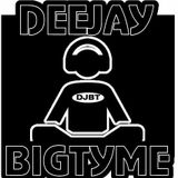 DJ BIGTYME NEW SCHOOL MIX!!