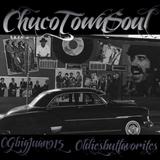 ChucoxTownxSoul Part 3