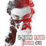 V-Room Radio - Episode 14