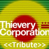 Thievery Corporation <Tribute mix>