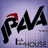 JPava - Tech & Tribal House Session