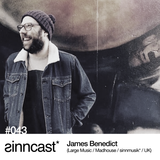 sinncast* #043 - James Benedict (Large Music / Madhouse / sinnmusik* / UK)