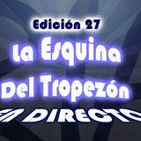 Programa - La Esquina Del Tropezón 27 (25-04-15)