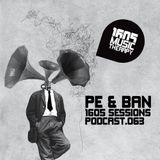 1605 Podcast 063 with Pe & Ban