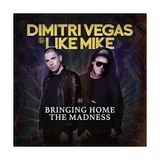 Dimitri Vegas  Like Mike @live Bringing The Madness 30  [14-01-2016] Free