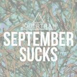 September sucks