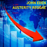 John Eden: Austerity Reggae Mix