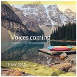 Voices coming