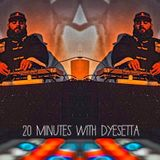 20 minutes with Dyesetta