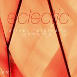ECLECTIC Vol. 1 (mixed By Oliver Ferdinand)