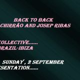 Back to Back Chirrão and Josep Ribas ( BRAZIL-IBIZA) V. 02