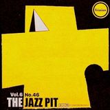The Jazz Pit Vol.6 : No.46