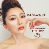 DJ SAWACO JAPANESE HIPHOP  vol,8
