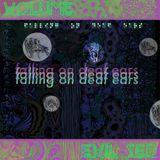 Falling on Deaf Ears Volume. 4 // Evil Zed