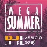 180107 Fabricio Lopes - Megamix de Verão - Mega Summer 2018