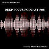 Denis Reshmeda – DeepTech house mix (Special For Deep Focus)