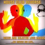 House CLub Reverse