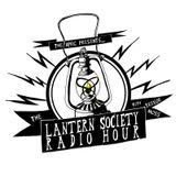 The Lantern Society Radio Hour, Hastings. Episode 19. 7/6/18
