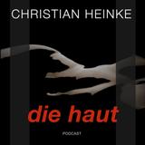 Christian Heinke - Die Haut (04)