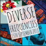 Diverse Frequencies 15th September 2018
