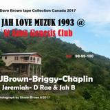 Jah Love Muzik @ Genesis Club St Ann_Ubrown-Chaplin-Briggy-Jeremiah- D Rae_selector Jah B 93 (DB#99)