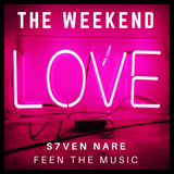 S7ven Nare - The Weekend (Episode 010)