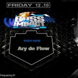 The last broadcast Bass Impact Music Radio Show - Ary de Flow - 12.10.18