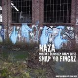 NAZA - PROJ3KT DUBSTEP CHAPTER 55 'SNAP YO FINGAZ'