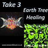 Take 3 - Earth Tree Healing