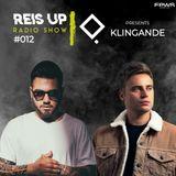 Stefano Reis - Reis Up Radio Show #012 Guest: KLINGANDE