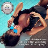 Best Club Music ♦ Best of Deep House Vocal Chillout ♦ September Compilation Mixed by JayC