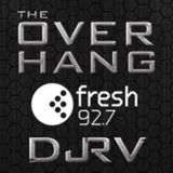 Overhang Episode 10 Fresh 92.7 DJRV