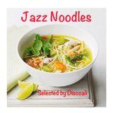 Jazz Noodles
