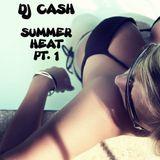 Summer Heat Pt. 1