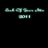 """""""End Of Year Mix 2011"""""""