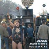 Denso - Hard Trance Podcast 031