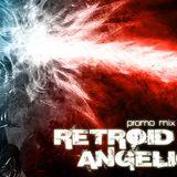Retroid - Angelion Promo Mix 2008