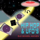 HIP HOP & UFOS