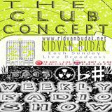 The Club Concept - (Weekly Radio Show) [#002] - Mixed by Ridvan Budak - [18/11/2012]