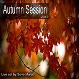 AUTUMN SESSION 2012 (by Seve Martin)