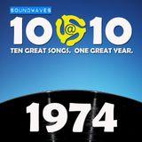 Soundwaves 10@10 #352 - 1974