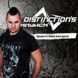 Distinction's Mayhem Episode #17 Delete Artist Special
