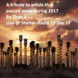 Thank's Radio Shows @ Shelter-Radio.gr (A tribute to artists that passed away during 2017)