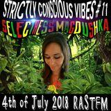 Strictly Conscious Vibes 11(04.07.18) Selectress Magdushka On Rastfm